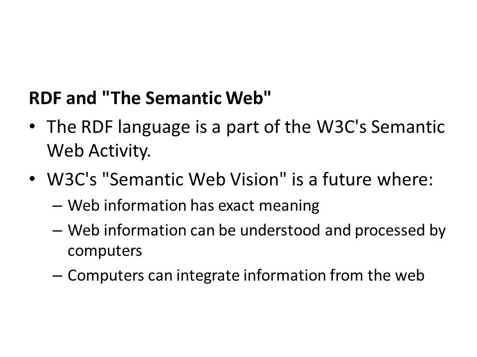 RDF and The Semantic Web