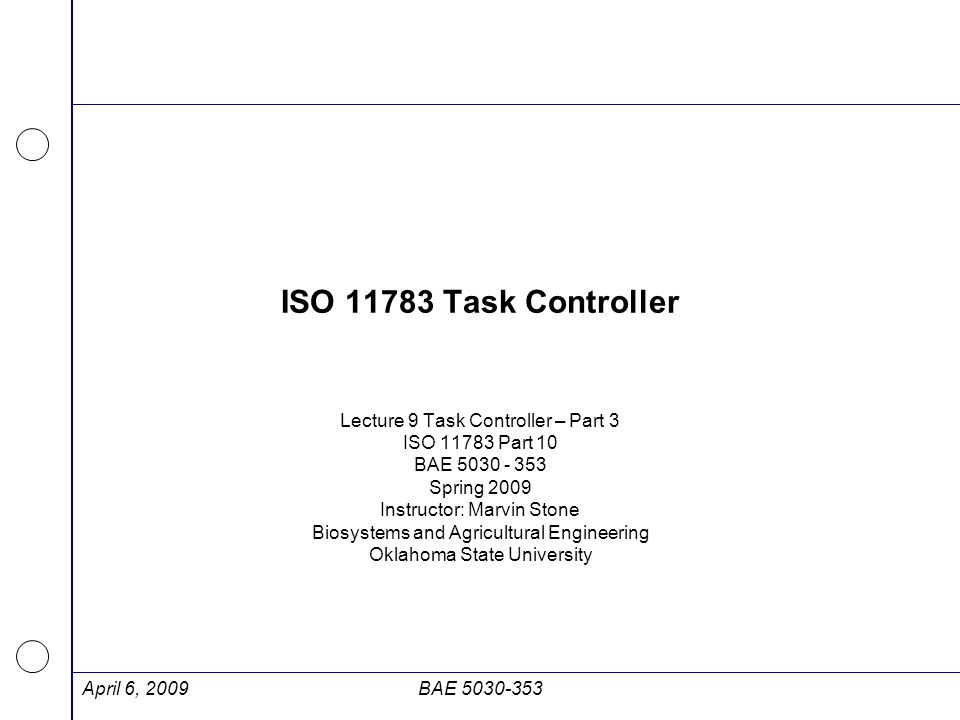 ISO 11783 Task Controller Lecture 9 Task Controller – Part 3