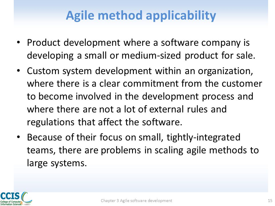 Agile method applicability