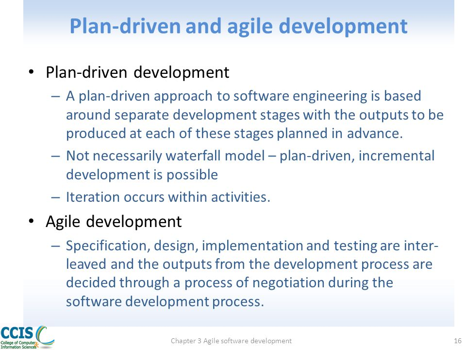 Plan-driven and agile development