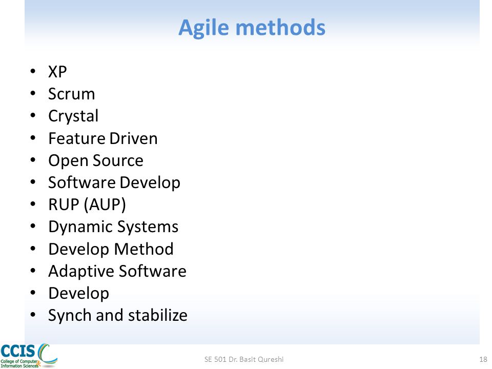 Agile methods XP Scrum Crystal Feature Driven Open Source