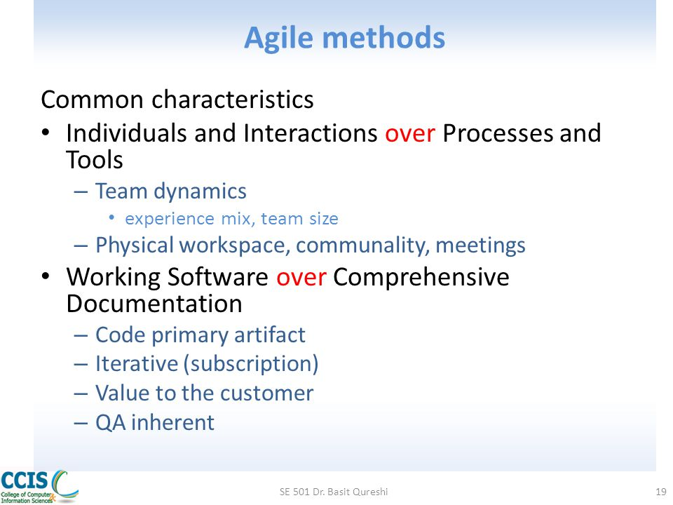 Agile methods Common characteristics