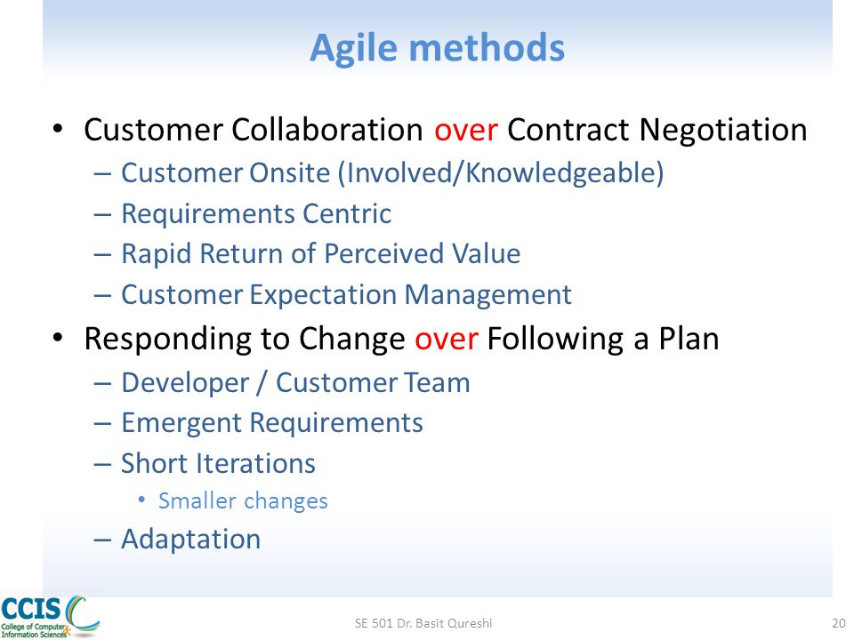 Agile methods Customer Collaboration over Contract Negotiation