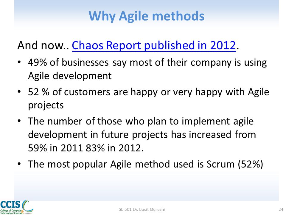Why Agile methods And now.. Chaos Report published in 2012.
