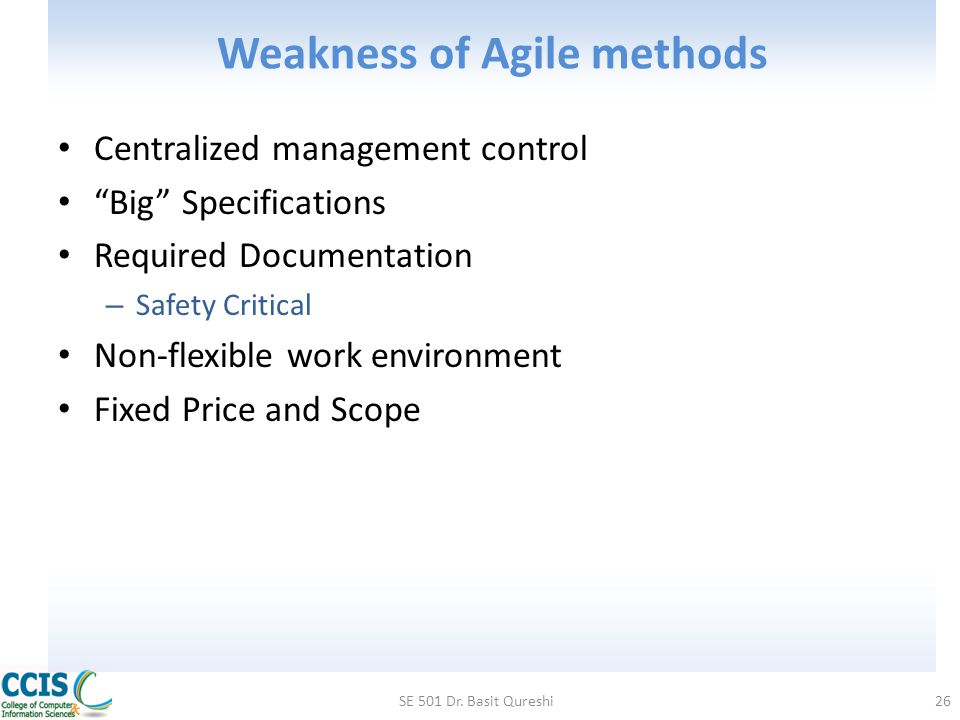 Weakness of Agile methods