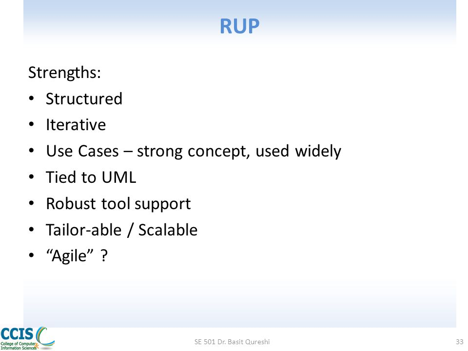 RUP Strengths: Structured Iterative