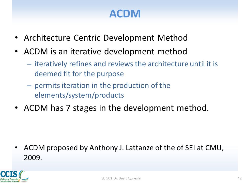ACDM Architecture Centric Development Method