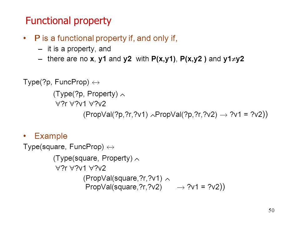 Functional property P is a functional property if, and only if,