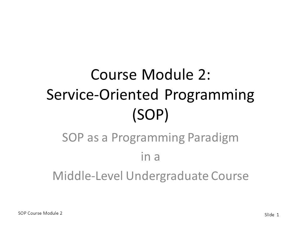 Course Module 2: Service-Oriented Programming (SOP)