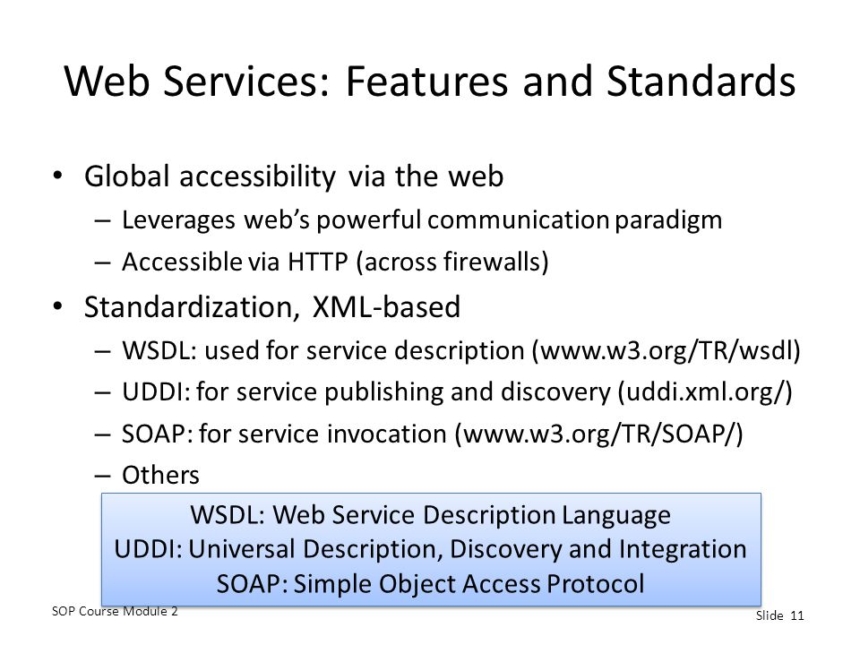 Web Services: Features and Standards