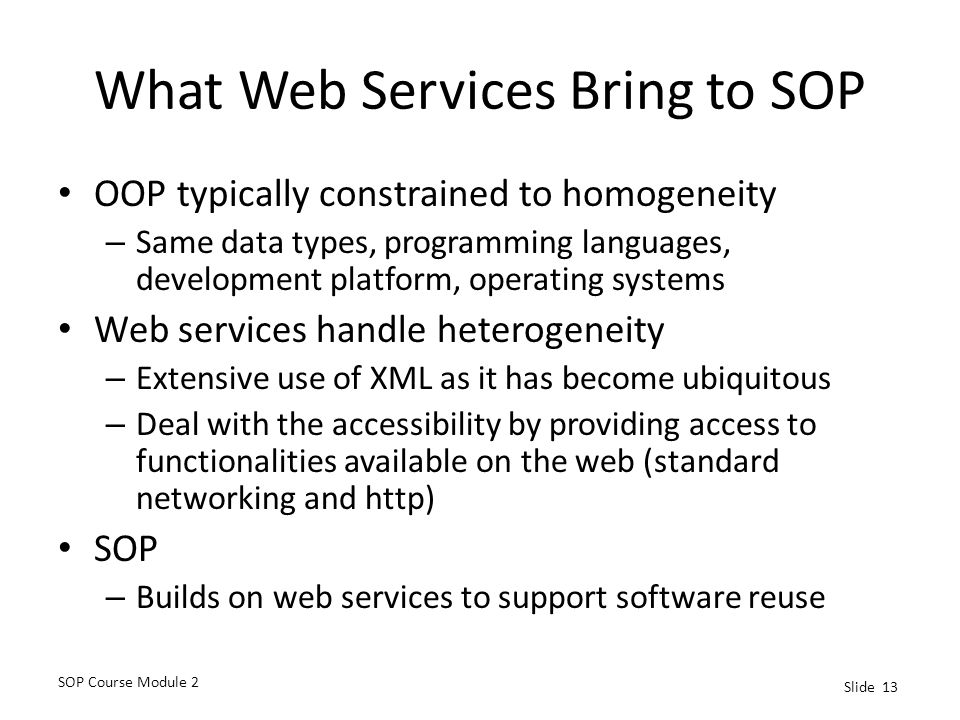 What Web Services Bring to SOP