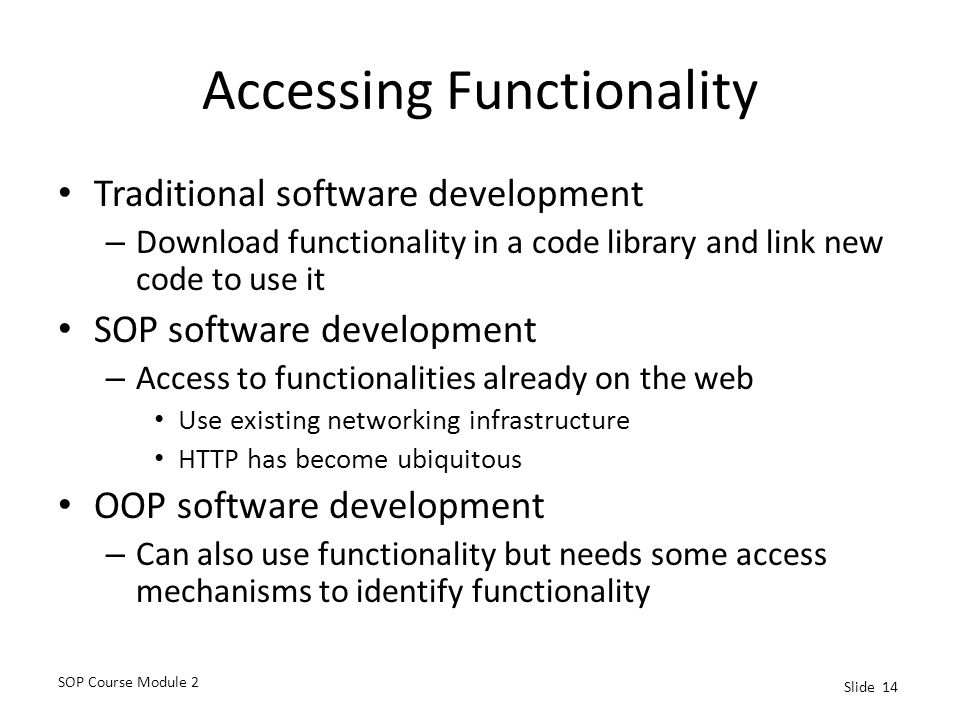 Accessing Functionality