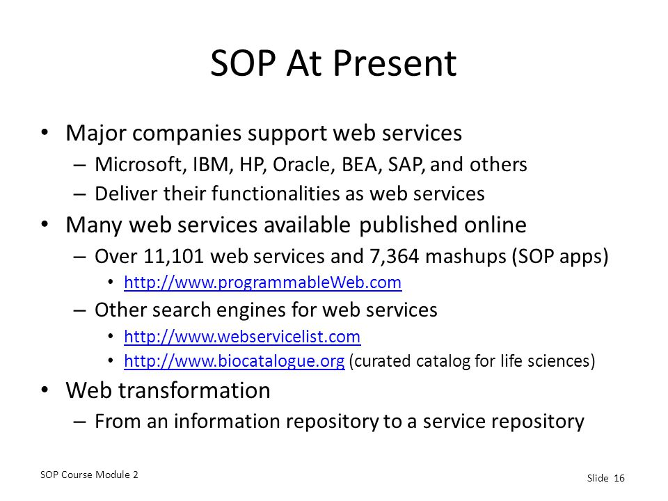 SOP At Present Major companies support web services