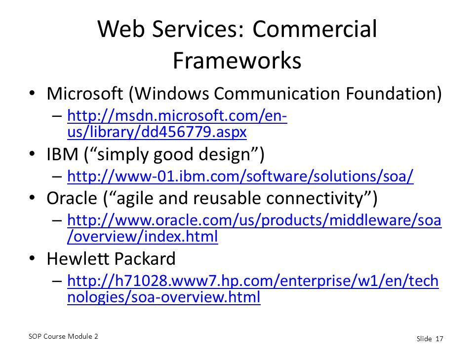 Web Services: Commercial Frameworks