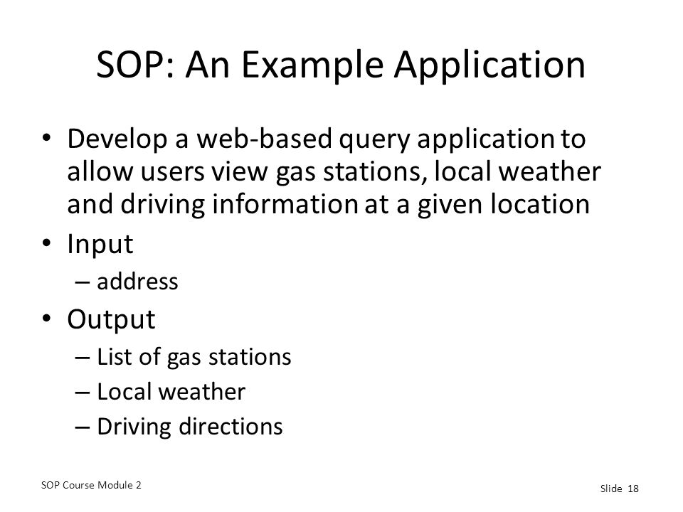 SOP: An Example Application