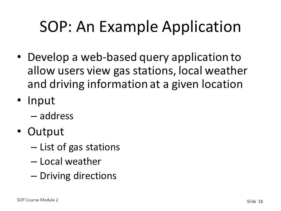 SOP: An Example Application