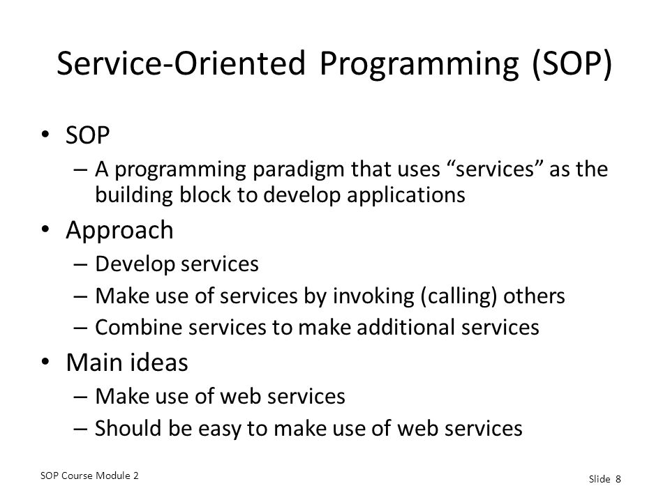 Service-Oriented Programming (SOP)