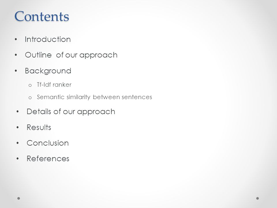 Contents Introduction Outline of our approach Background