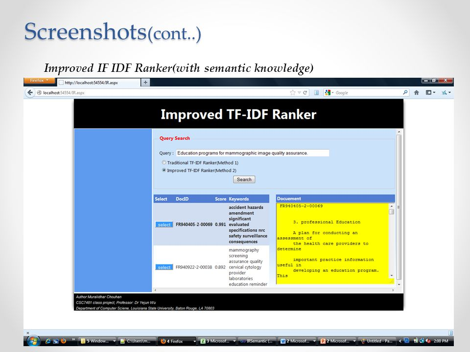 Screenshots(cont..) Improved IF IDF Ranker(with semantic knowledge)