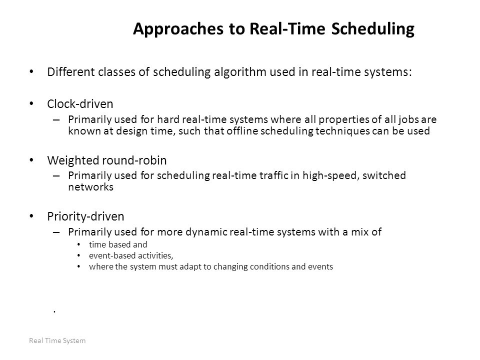Approaches to Real-Time Scheduling