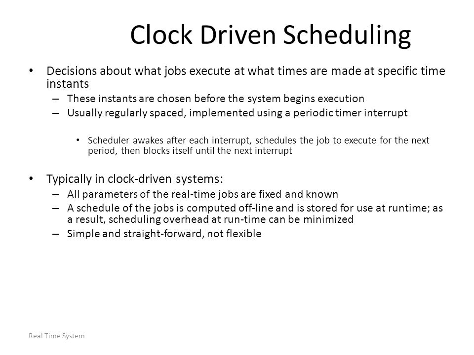 Clock Driven Scheduling
