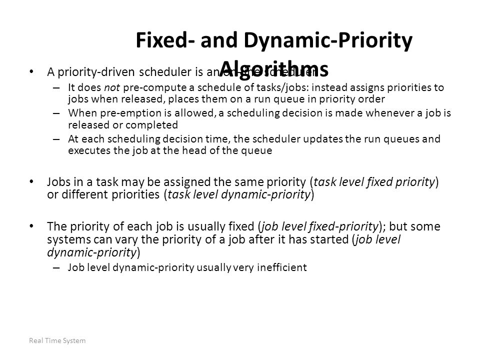 Fixed- and Dynamic-Priority Algorithms