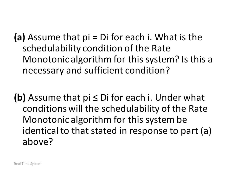 (a) Assume that pi = Di for each i