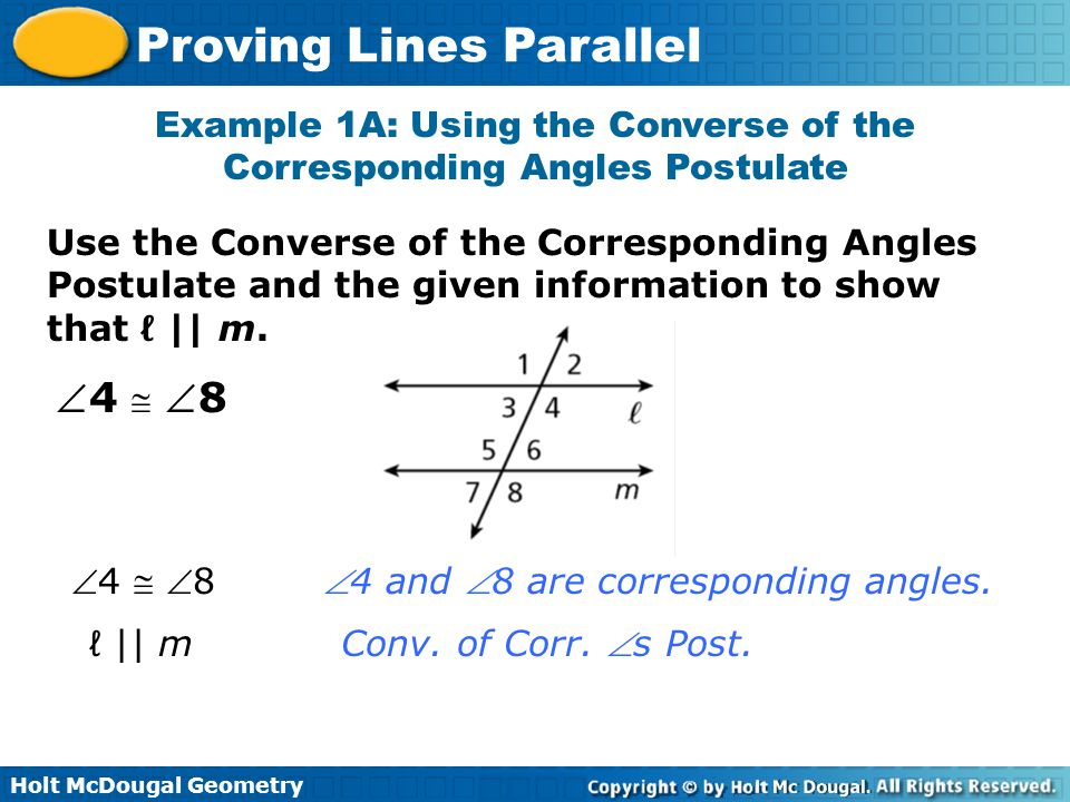 Example 1A: Using the Converse of the Corresponding Angles Postulate