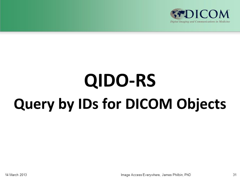 Query by IDs for DICOM Objects
