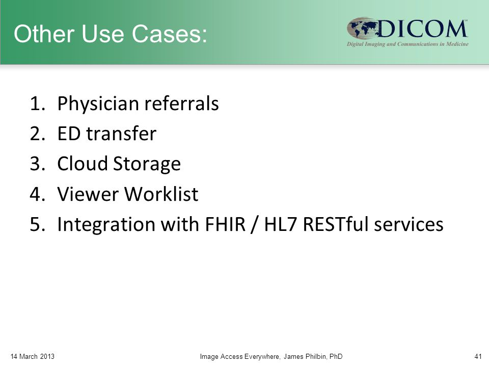 Other Use Cases: Physician referrals ED transfer Cloud Storage