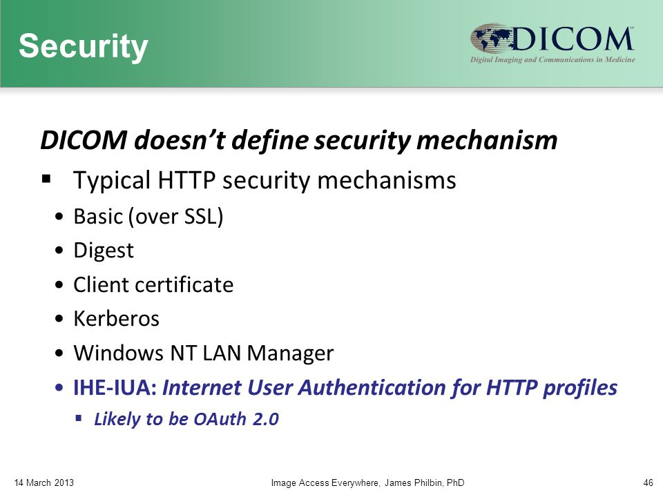 Security DICOM doesn't define security mechanism