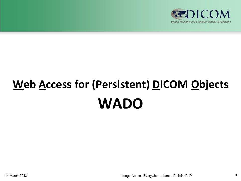 Web Access for (Persistent) DICOM Objects