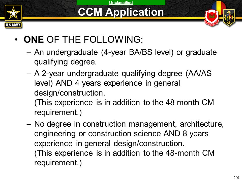 CCM Application ONE OF THE FOLLOWING:
