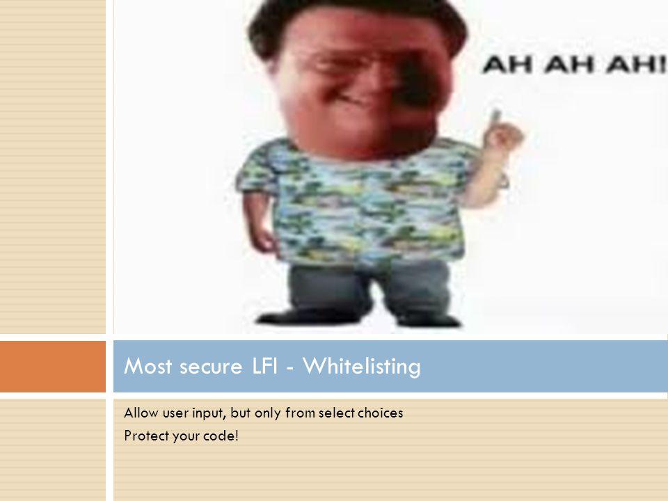Most secure LFI - Whitelisting