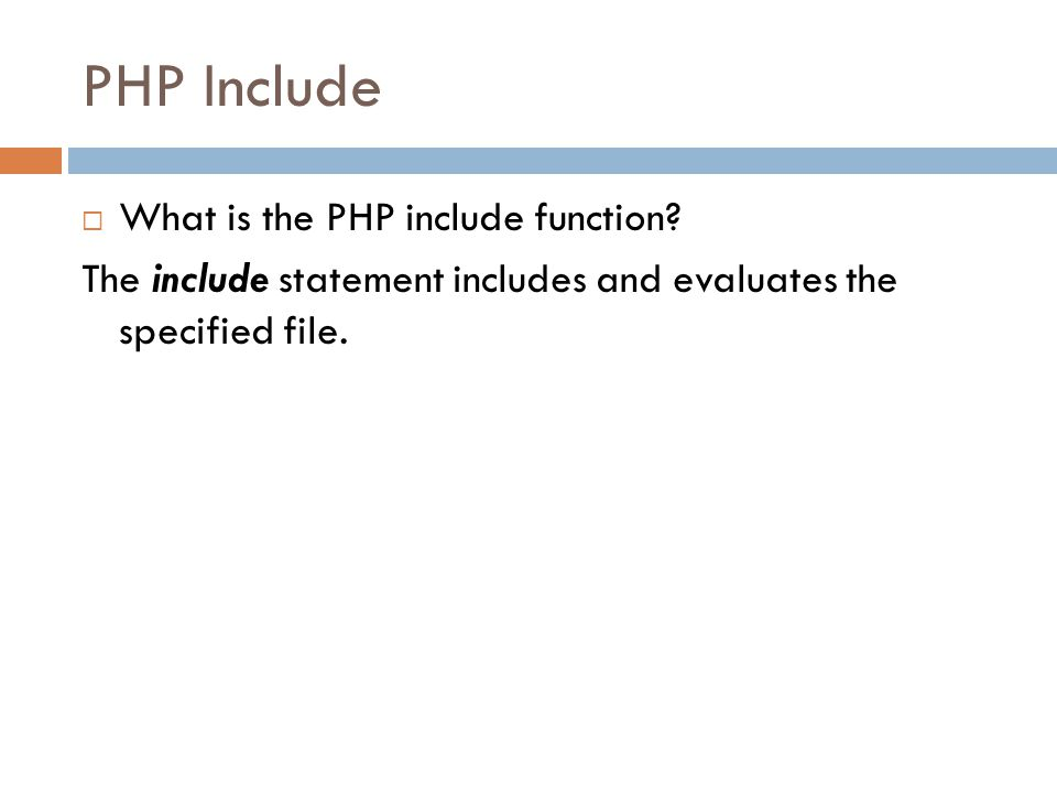PHP Include What is the PHP include function