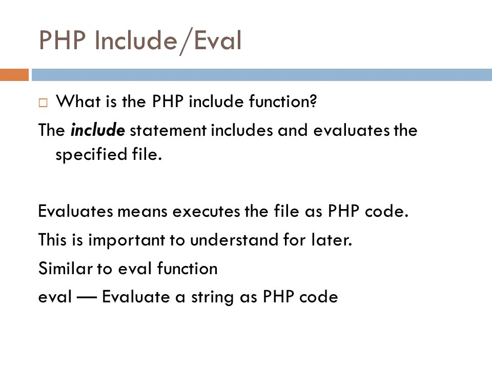 PHP Include/Eval What is the PHP include function