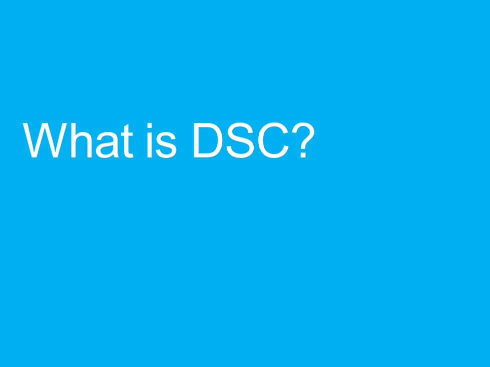 What is DSC