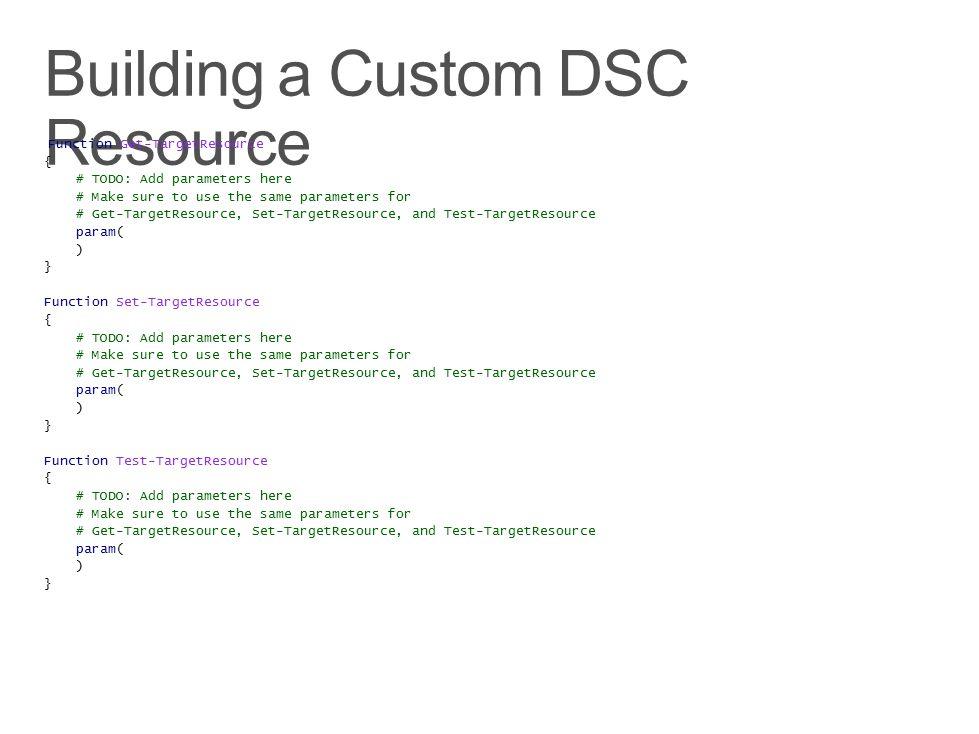 Building a Custom DSC Resource
