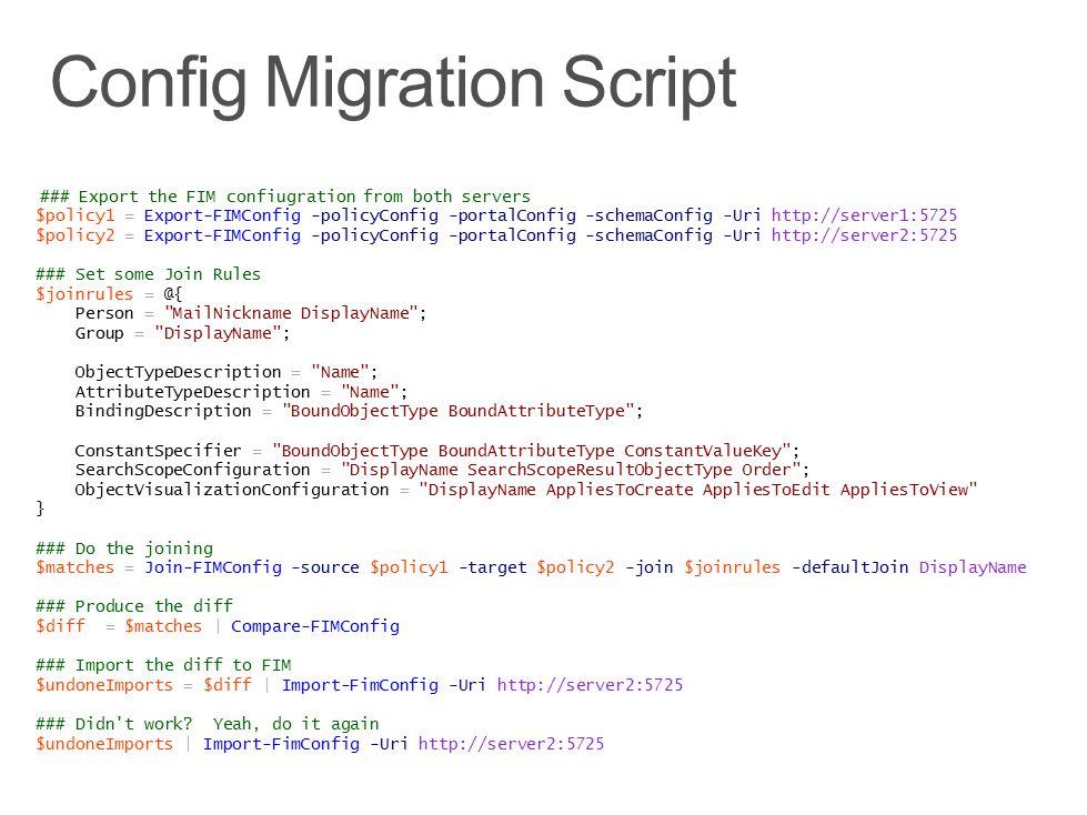 Config Migration Script