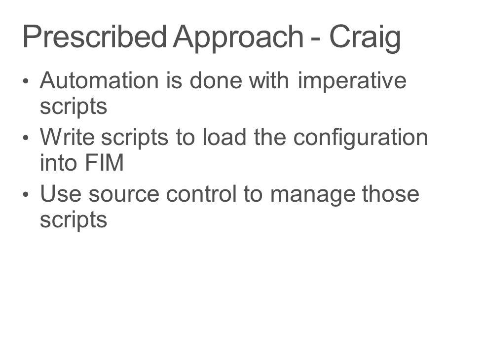 Prescribed Approach - Craig