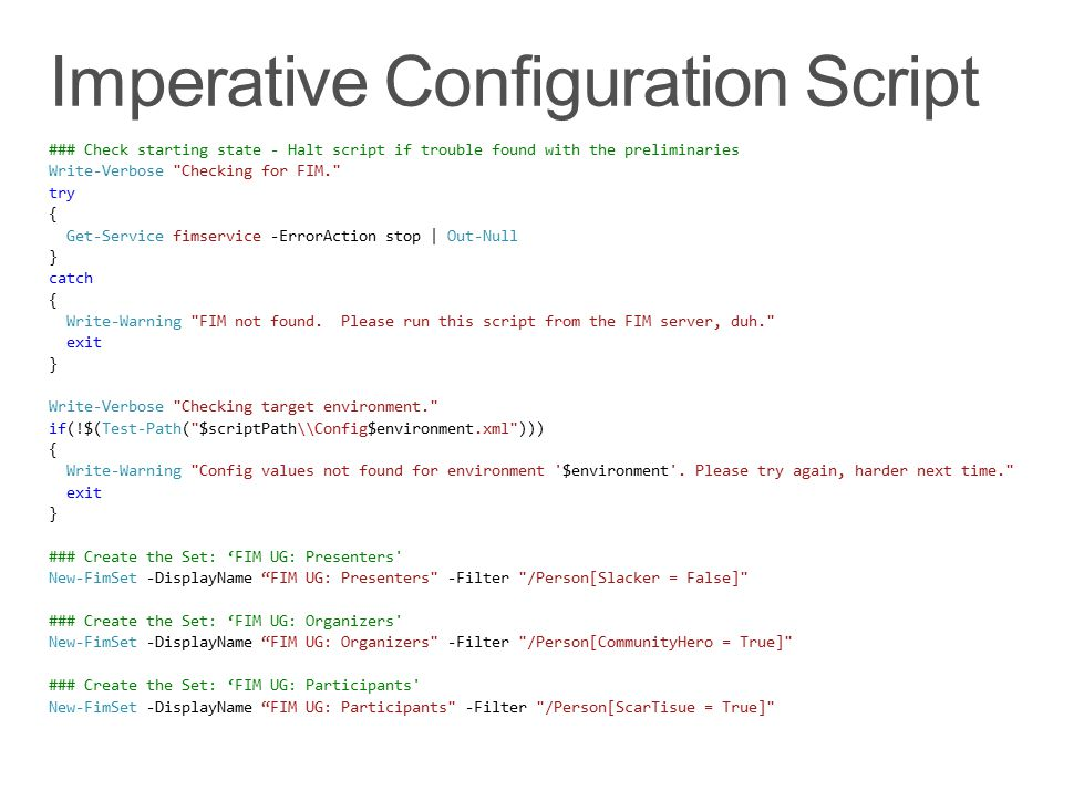 Imperative Configuration Script