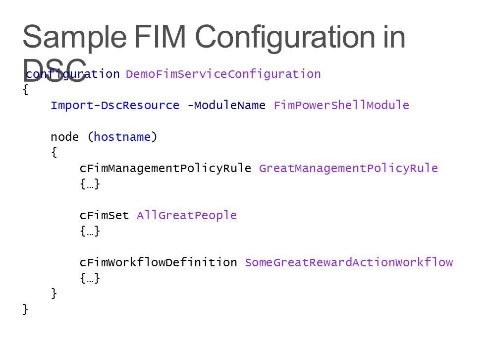 Sample FIM Configuration in DSC