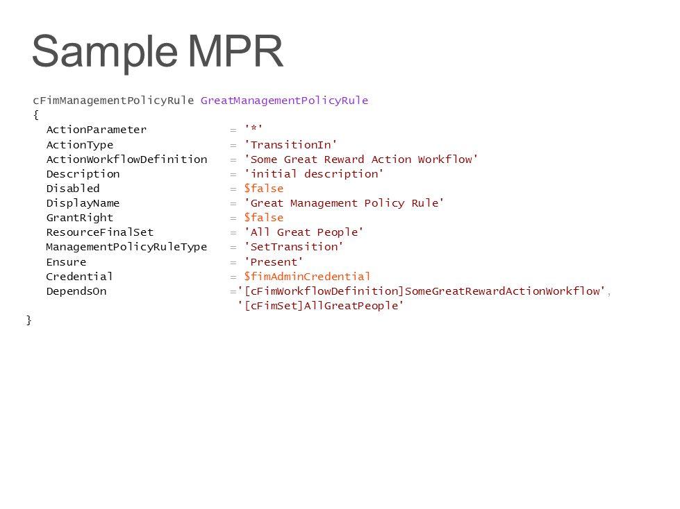 Sample MPR cFimManagementPolicyRule GreatManagementPolicyRule {