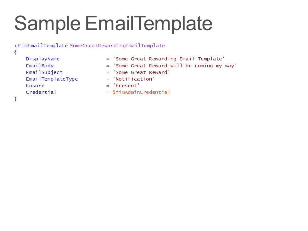 Sample EmailTemplate cFimEmailTemplate SomeGreatRewardingEmailTemplate