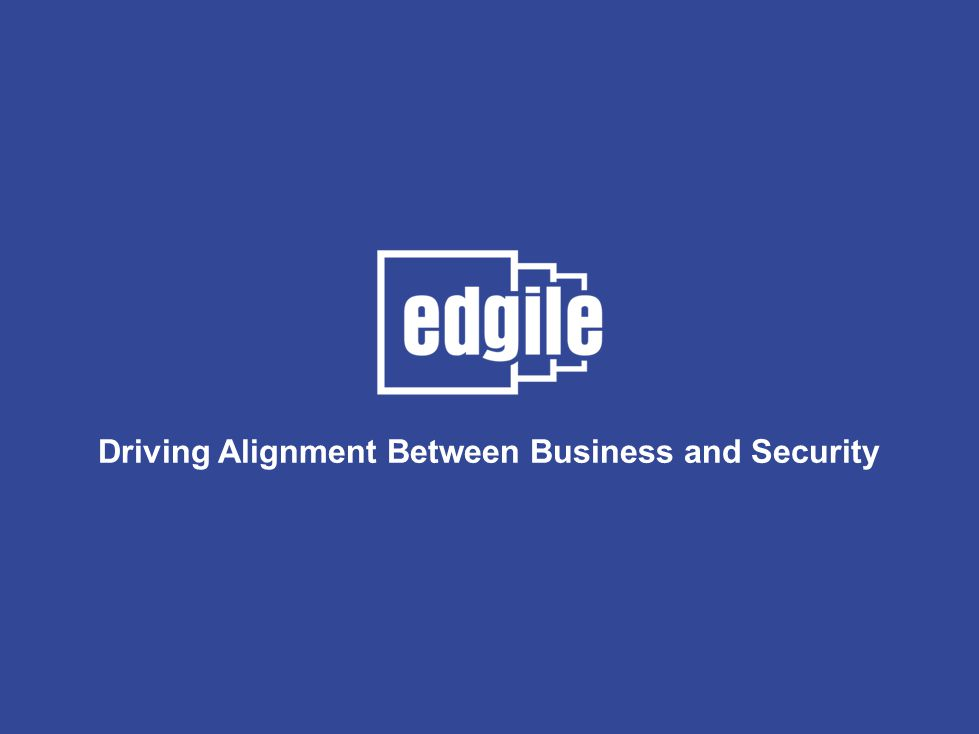 Driving Alignment Between Business and Security