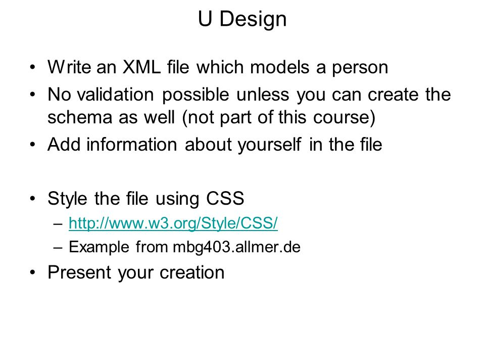 U Design Write an XML file which models a person