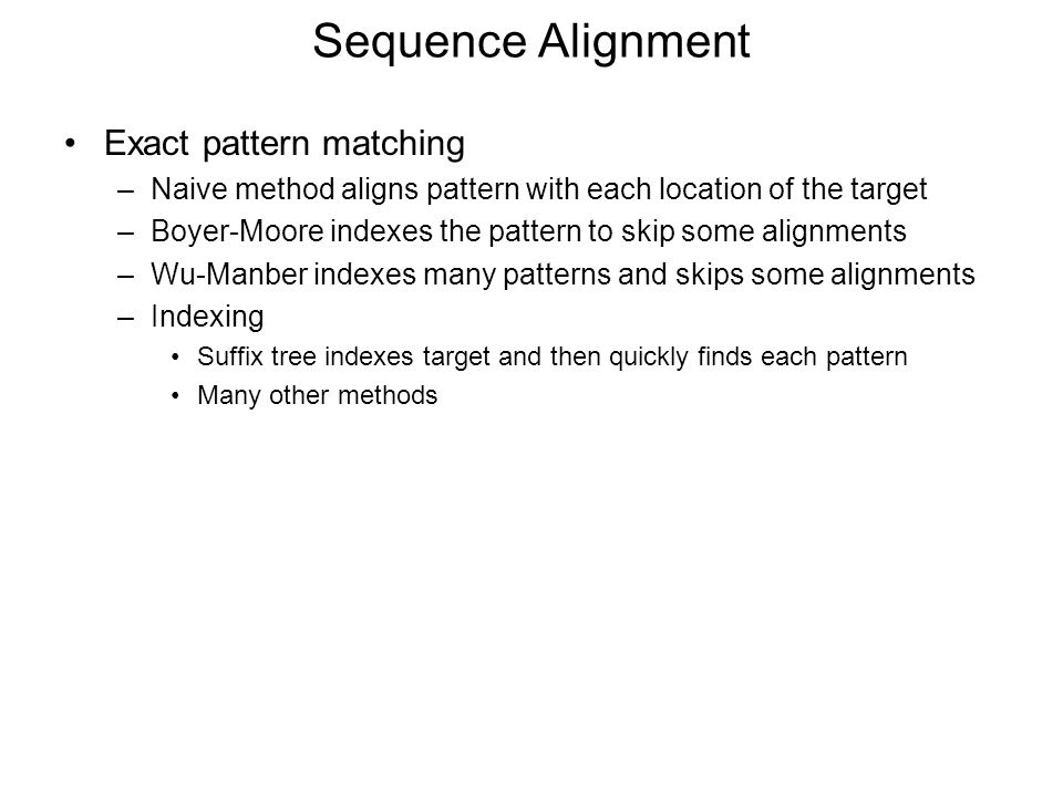 Sequence Alignment Exact pattern matching