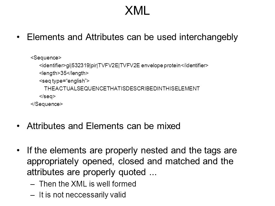 XML Elements and Attributes can be used interchangebly