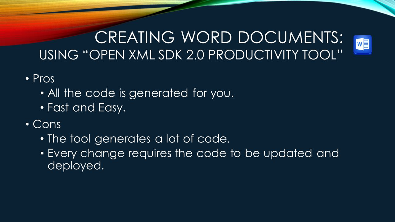 Creating Word Documents: Using Open XML SDK 2.0 Productivity Tool