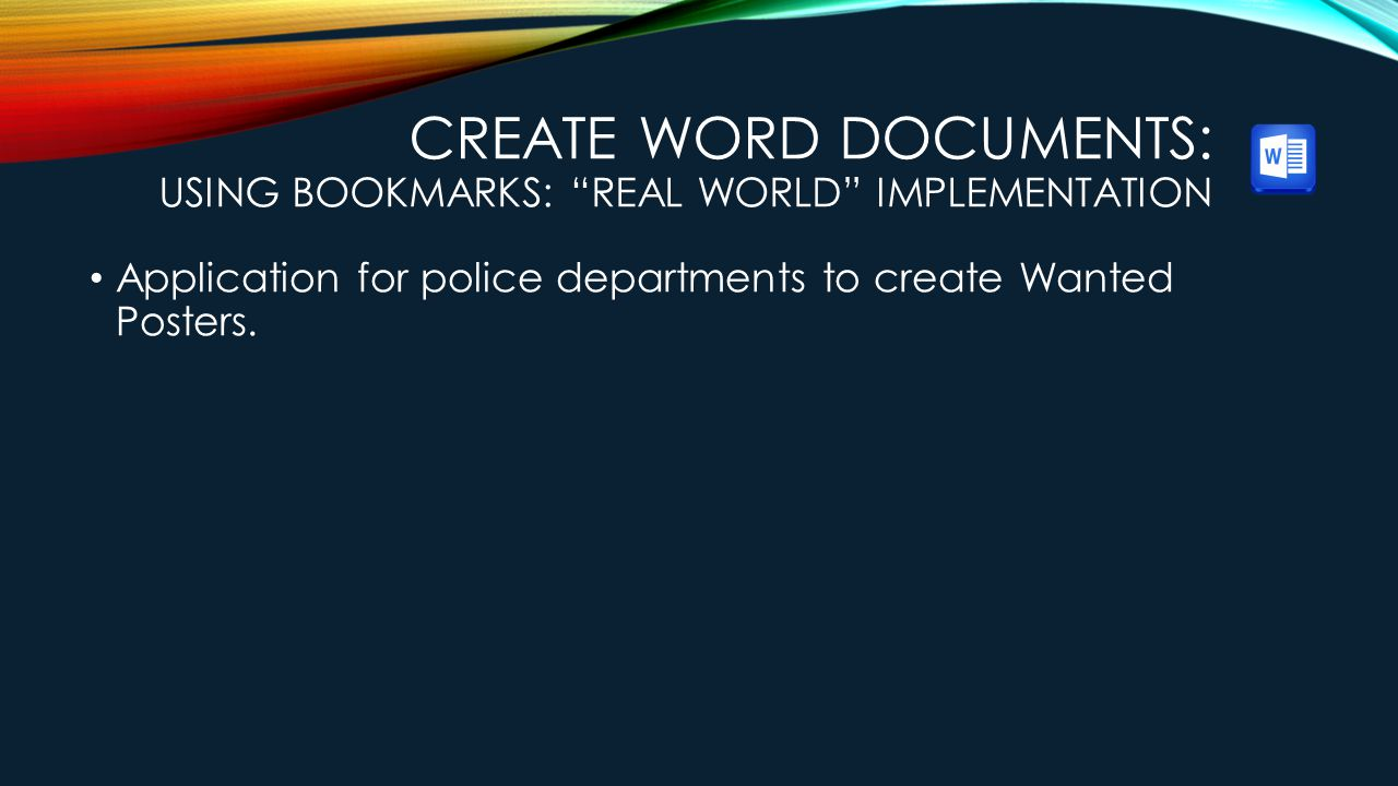 Create Word Documents: Using Bookmarks: Real World Implementation